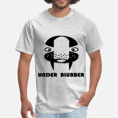 Blubber Under-blubber - Men's T-Shirt