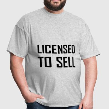 Licensed To Sell - Men's T-Shirt