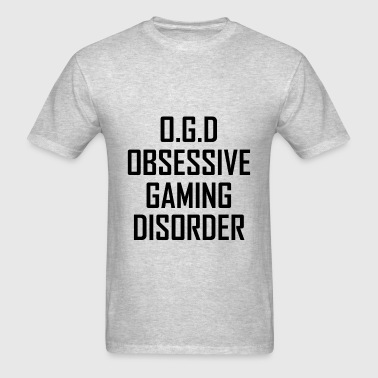 Obsessive Gaming Disorder - Men's T-Shirt