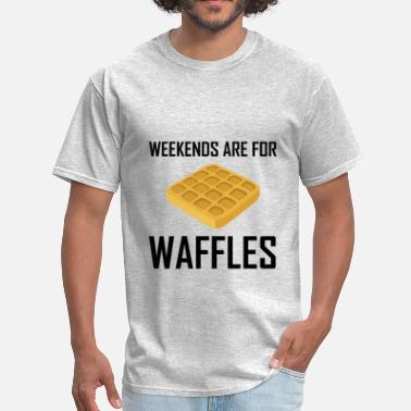 Toaster Jokes Weekends Are For Waffles - Men's T-Shirt