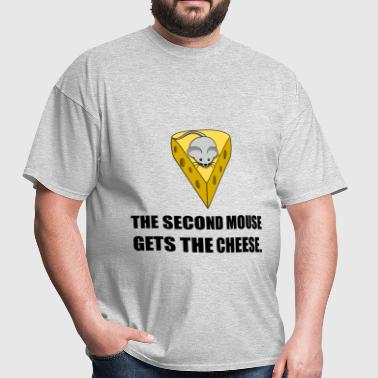 Second Mouse Gets Cheese - Men's T-Shirt