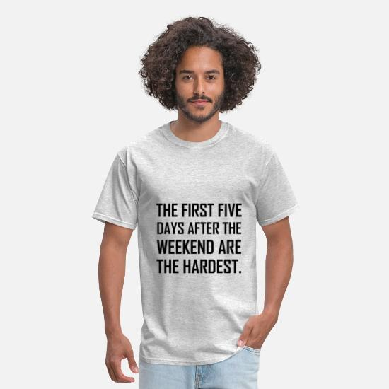 Five T-Shirts - First Five Days After Weekend - Men's T-Shirt heather gray