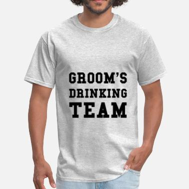 Engagement Party Jokes Wedding Grooms Drinking Team - Men's T-Shirt