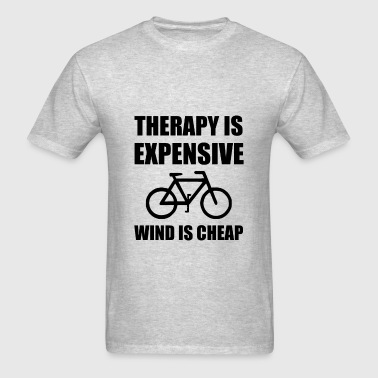 Therapy Is Expensive Wind Is Cheap Bicycle - Men's T-Shirt