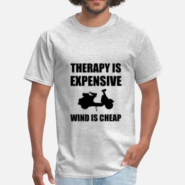 Moped Therapy Is Expensive Wind - Men's T-Shirt