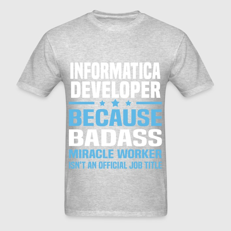 Informatica Developer by bushking   Spreadshirt