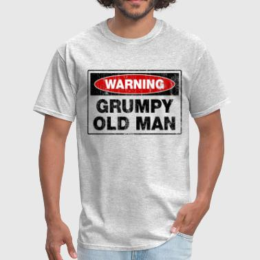 Warning Grumpy Old Man - Men's T-Shirt