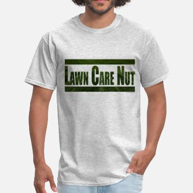The Lawn Care Nut The Lawn Care Nut Shirt 3 - Men's T-Shirt