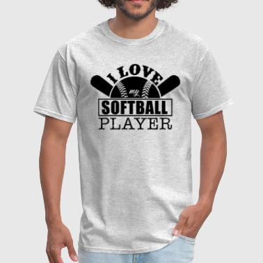 Love My Softball Player Love My Softball Player Shirt - Men's T-Shirt