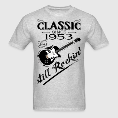 Classic Since 1953-Still Rockin' - Men's T-Shirt