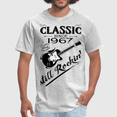 Classic Since 1967-Still Rockin' - Men's T-Shirt