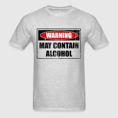 May Contain Alcohol - Men's T-Shirt