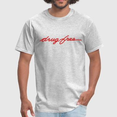 Drug Free - Men's T-Shirt