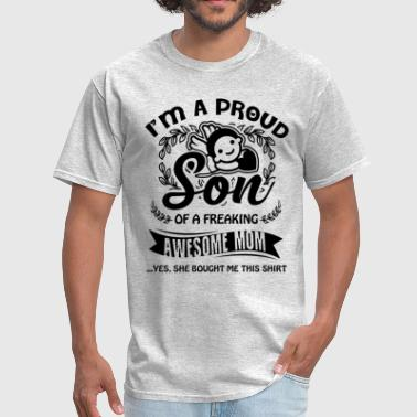 Proud Son Of A Awesome Mom Shirt - Men's T-Shirt