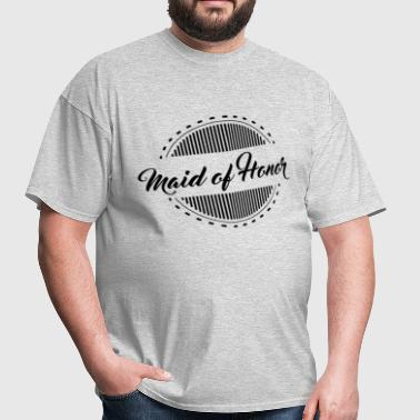 maid of honor - Men's T-Shirt