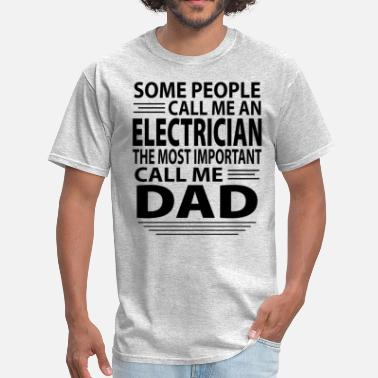 Electrician Dad Electrician Dad - Men's T-Shirt