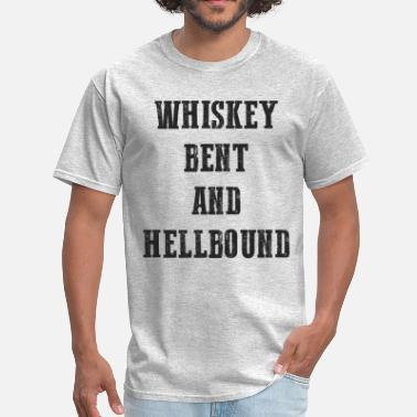 Whiskey Bent Whiskey Bent & Hellbound - Men's T-Shirt