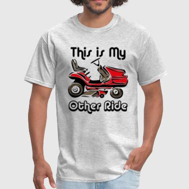 Mower My Other Ride - Men's T-Shirt