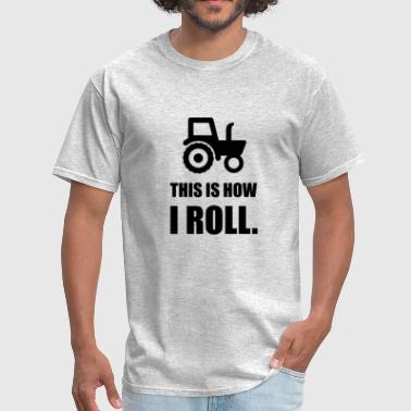 Brand American Apparel Funny This Is How I Roll Tracto - Men's T-Shirt