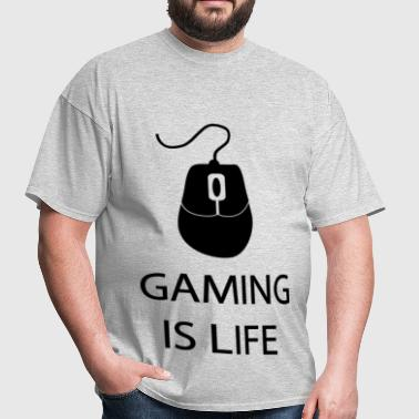 gaming is life - Men's T-Shirt