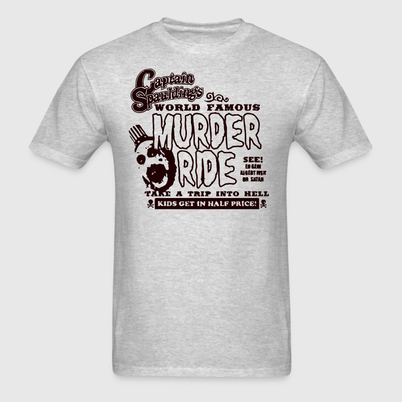 Captain Spauldings Murder Ride - Men's T-Shirt