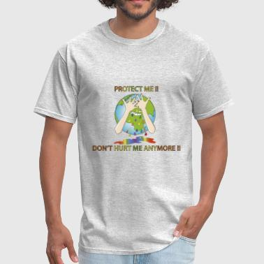 Protect Earth Earth day Protect me !! - Men's T-Shirt