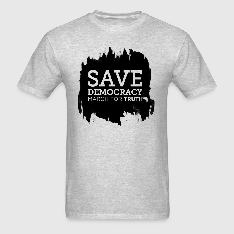 Save Democracy Statement March For Truth - Men's T-Shirt