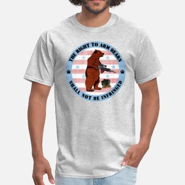 Right To Bear Arms The Right to Arm Bears - Men's T-Shirt