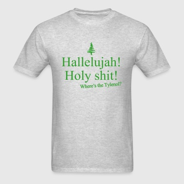 Hallelujah! Holy Shit - Men's T-Shirt