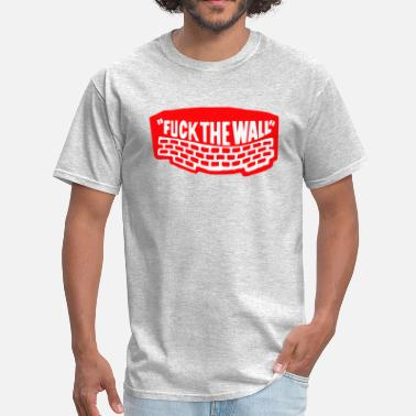 No Wall THE WALL - Men's T-Shirt