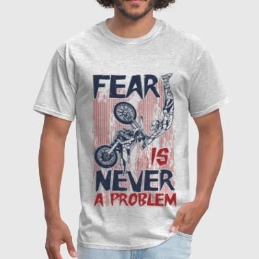 Never Fear Dirt Bike - Men's T-Shirt