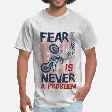 Never Fear Never Fear Dirt Bike - Men's T-Shirt