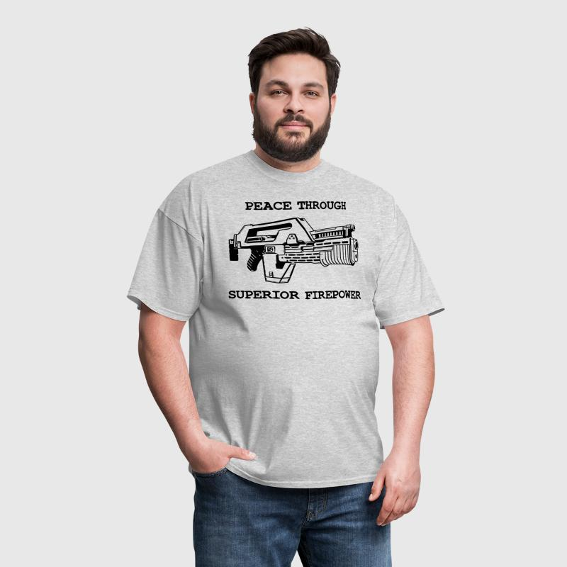 Peace Through Superior Firepower - Men's T-Shirt