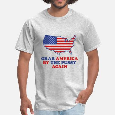 Donald Trump Pussy Grab America By The Pussy - Men's T-Shirt