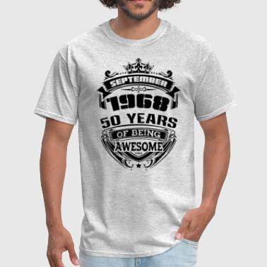 Age 50 Geek September 1968 50 years of being awesome - Men's T-Shirt