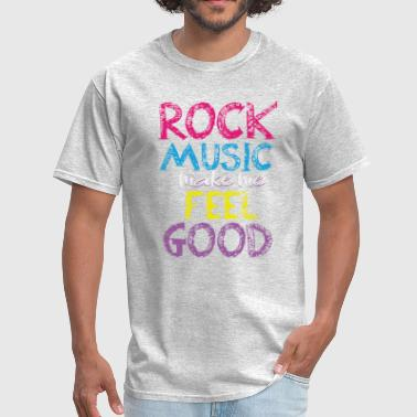 Rock Music Rock music Feel good Design - Men's T-Shirt