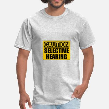 Nagging Wife Caution Sign Selective - Men's T-Shirt