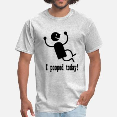 2a9ac5daa9ee Funny Poop I Pooped Today funny - Men's T-Shirt