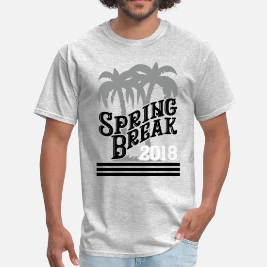 9b5ba4f7 Spring Break 2018 Men's T-Shirt | Spreadshirt
