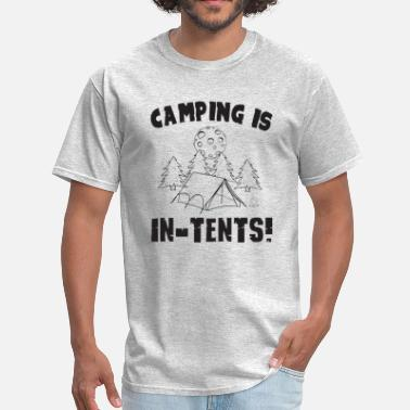 Tent Camping Camping is in-tents! - Men's T-Shirt