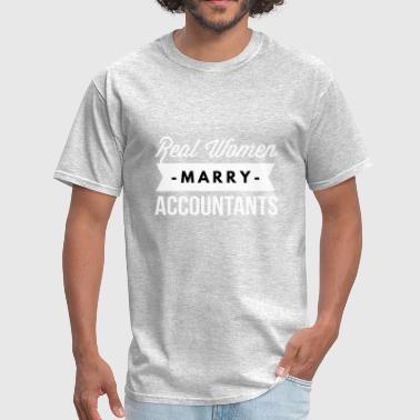 Married To The Money Real women marry Accountants - Men's T-Shirt