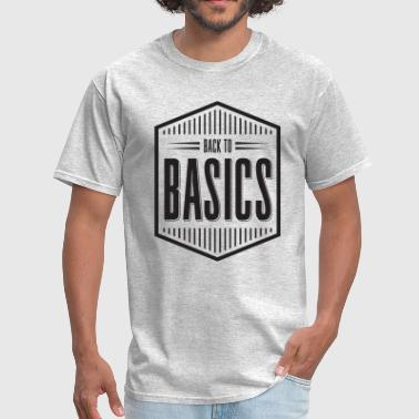 Back To Basics Back to basics - Men's T-Shirt