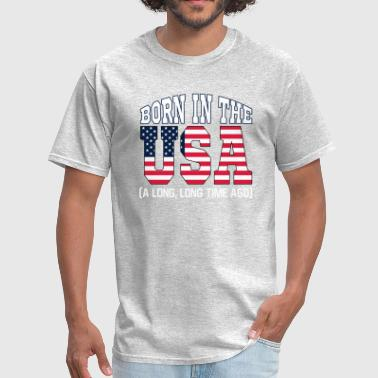 Born In The Usa Born in the USA - Men's T-Shirt