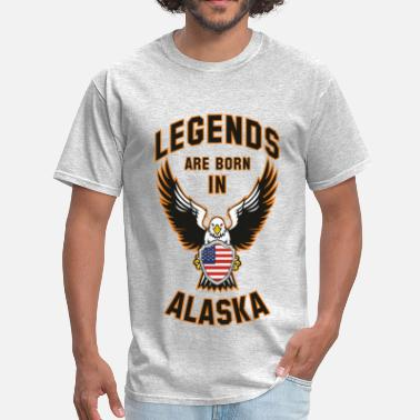 Born In Alaska Legends are born in Alaska - Men's T-Shirt