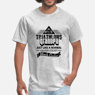 Triathlon Grandpa Triathlons Grandpa Is Cooler Shirt - Men's T-Shirt