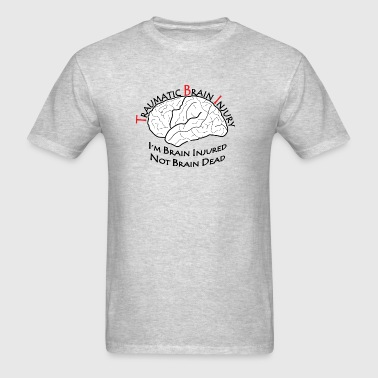 TBI - Not Brain Dead - Men's T-Shirt
