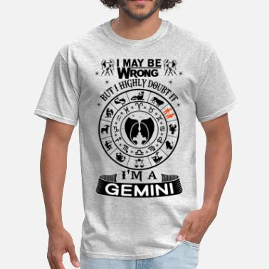 I Am A Gemini I AM A GEMINI - Men's T-Shirt