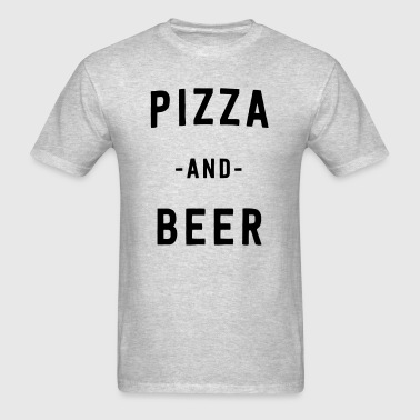 Pizza and Beer - Men's T-Shirt