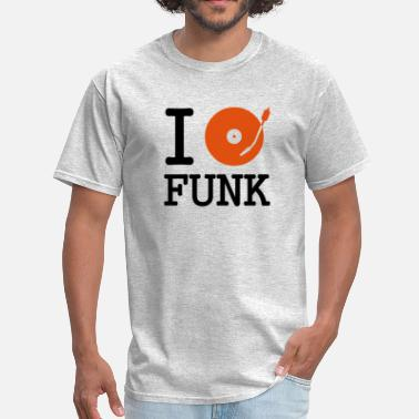 Mix I dj / play / listen to funk - Men's T-Shirt