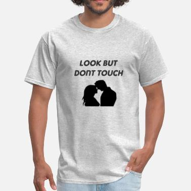 Dont Touch dont touch - Men's T-Shirt